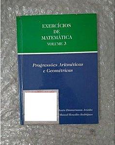 Exercícios de Matemática Vol. 3 - Álvaro Zimmermann Aranha e Manoel Benedito Rodrigues