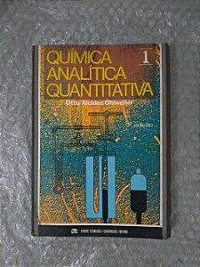 Química analítica Quantitativa 1 - Otto Alcides Ohlweiler