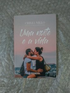 Uma Noite e a Vida  - Chris Melo