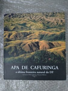 Apa de Cafuringa - A Última Fronteira Natural do DF