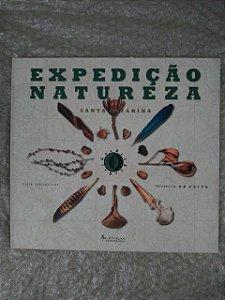 Expedição Natureza: Santa Catarina - Adriana Dias
