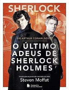 O Último adeus de Sherlock Holmes - Steven Moffat