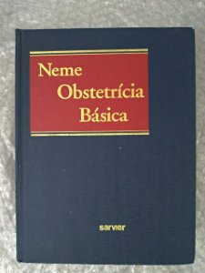 Obstetrícia Básica - Bussâmara Neme