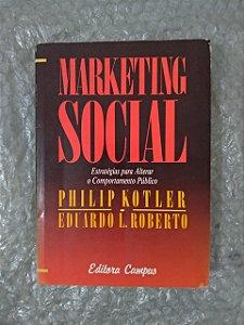 Marketing Social - Philip Kotler e Eduardo L. Roberto