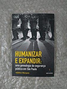 Humanizar e Expandir - Adalton Marques