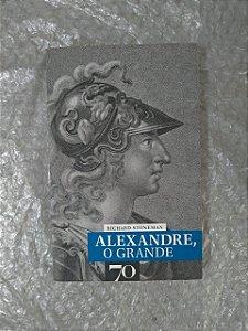 Alexandre o Grande  - Richard Stoneman