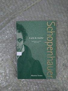 A Arte de Insultar - Arthur Schopenhauer