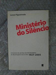 Ministério do Silêncio - Lucas Figueiredo