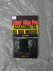 Assassinatos na Rua Morgue - Edgar Allan Poe - Pocket