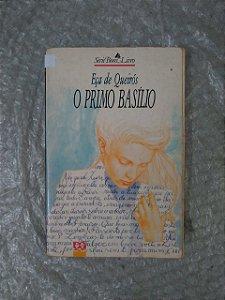 O Primo Basílio - Eça de Queirós (Série Bom Livro)