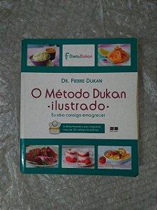 O Método Dukan Ilustrado - Dr. Pierre Dukan