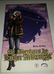 As Aventuras de Luther Arkwright - Bryan Calbot