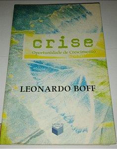 Crise - Oportunidade de crescimento - Leonardo Boff