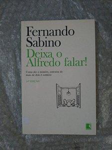 Deixa o Alfredo Falar! - Fernando Sabino