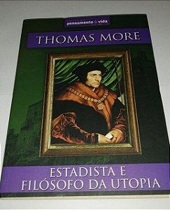 Estadista e filósofo da utopia - Thomas More