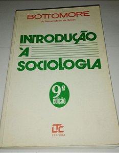 Introdução a sociologia - T. B. Bottomore