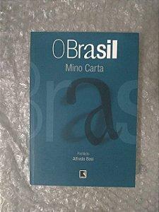 O Brasil - Mino Carta