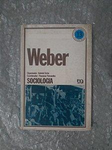 Max Weber: Sociologia - Gabriel Cohn (Organizador)