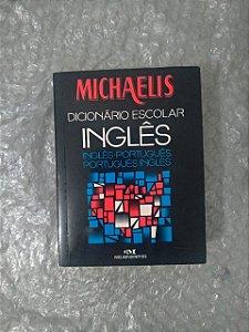 Dicionário Escolar Michaelis - Inglês (Inglês/Português - Português/Inglês)
