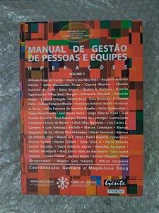 Manual de Gestão de Pessoas e Equipes: Operações - Vol. 2 - Gustavo e Magdalena boog