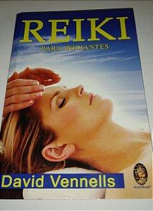 Reiki para iniciantes - David Vennells
