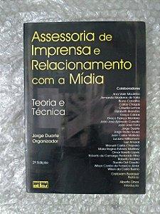 Assessoria de Imprensa com a Mídia - Jorge Duarte