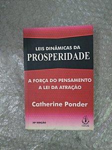 Leis Dinâmicas da Prosperidade - Catherine Ponder