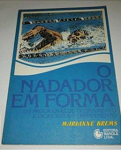 O nadador em forma - Marianne Brems