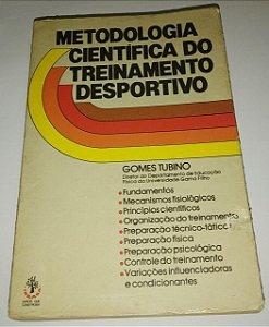Metodologia científica do treinamento desportivo - Gomes Tubino