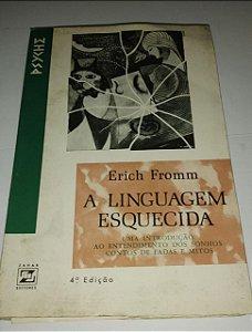 A linguagem esquecida - Erich Fromm