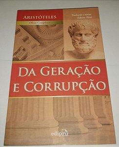Da geração e corrupção - Aristóteles - Obras completas