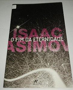 O fim da eternidade - Isaac Asimov