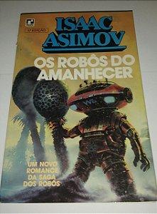 Os robôs ao amanhecer - Isaac Asimov