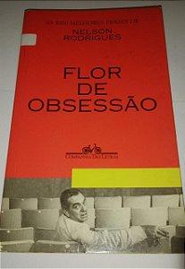 Flor de obsessão - Nelson Rodrigues