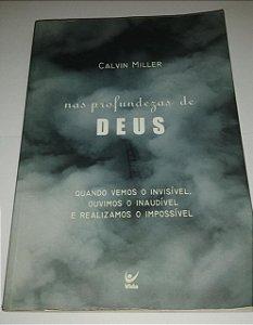 Nas profundezas de Deus - Calvin Miller