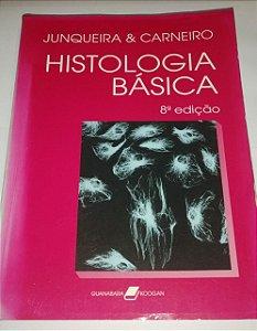 Histologia básica - 8 edição - Junqueira e Carneiro