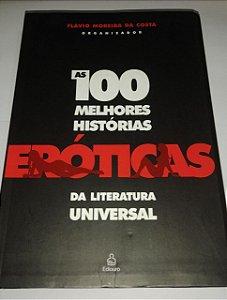 As 100 melhores histórias eróticas da literatura universal - Flávio Moreira da Costa