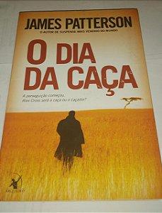 O dia da caça - James Patterson
