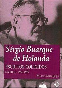 Sérgio Buarque De Holanda - Escritos Coligidos Livro II 1950-1979