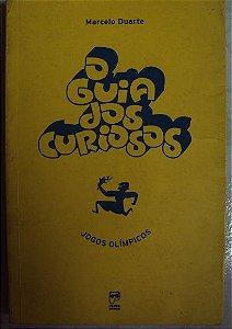O Guia dos curiosos - Jogos Olímpicos - Marcelo Duarte (marcas)