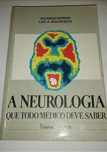 A neurologia que todo médico deve saber - Ricardo Nitrini