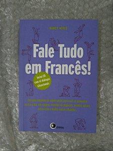 Fale Tudo em Francês! - Nancy Alves