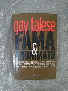 Fama & Anonimato - Gay Talese
