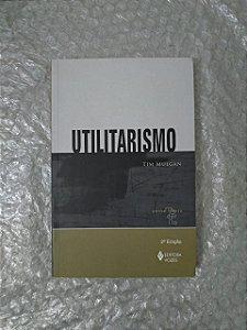 Utilitarismo - Tim Mulgan