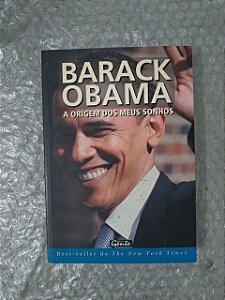 Barack Obama - A Origem dos Meus Sonhos