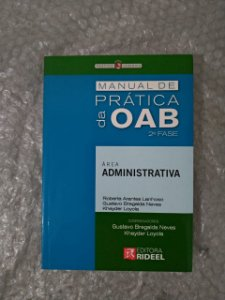 Manual de Prática da OAB  2ª Fase - Roberta Arantes Lanhoso, Entre Outros