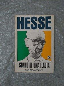 Sonhos de Uma Flauta e Outros Contos - Hermann Hesse