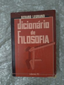 Dicionário de Filosofia - Gerard Legrand