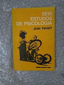 Seis Estudos de Psicologia - Jean Piaget