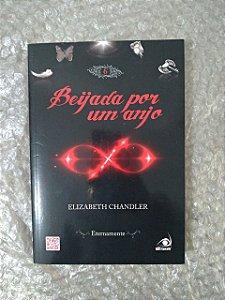 Beijada por um Anjo: Eternamente - Elizabeth Chandler